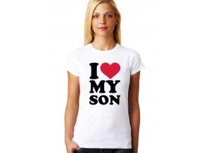 Dámské tričko pro maminku miluji svého syna