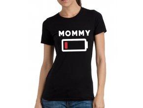 Dámské tričko pro maminku Máma nízká energie