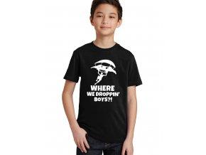 Dětské tričko Fortnite Where we droppin