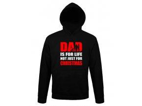 Mikina s kapuci Táta na celý život, ne jen na vánoce