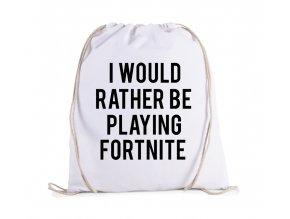 vak Raději budu hrát Fortnite