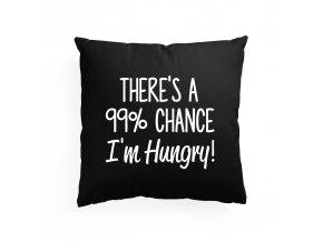 polštář Je tady 99 procentní šance, že mám hlad