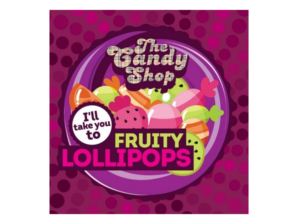 Big Mouth CANDY - Fruit Lollipops 10ml