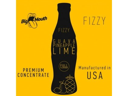 Big Mouth FIZZY - Guava, Pineapple, Lime 10ml