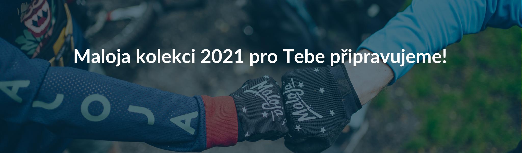 Maloja - sezóna 2021