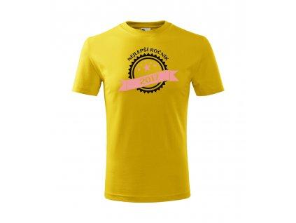 Dívčí narozeninové tričko - Nejlepší ročník