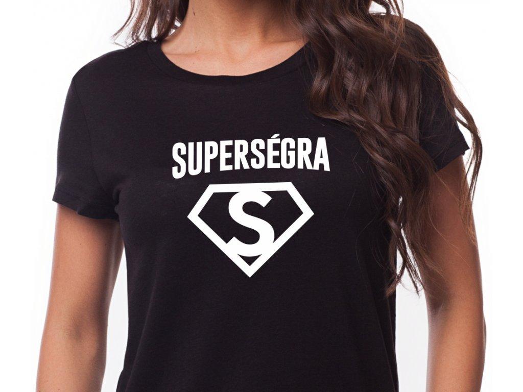 Dámské tričko pro sestru s potiskem SUPER SÉGRA černé bílý potisk
