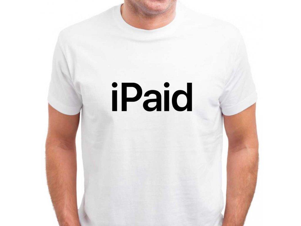 Pánské bílé tričko s vtipným potiskem iPaid