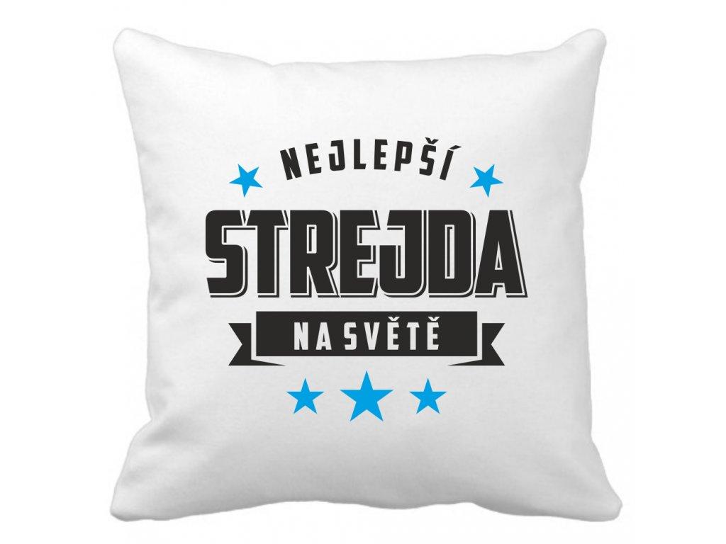Polštářek pro strýčka strýce bílý s potiskem nejlepší STREJDA STAR na světě černo modrý potisk