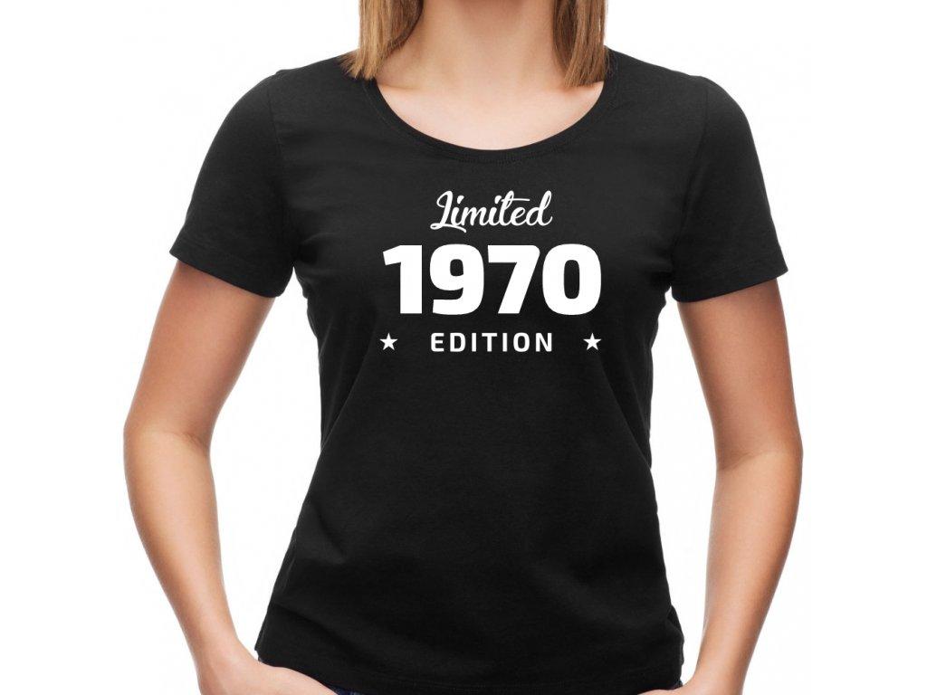 Dámské tričko Limited Edition ROČNÍK k narozeninám rok narození černé