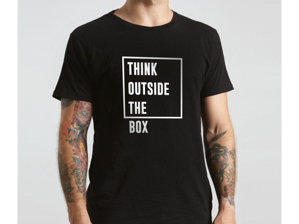 Think outside the box A