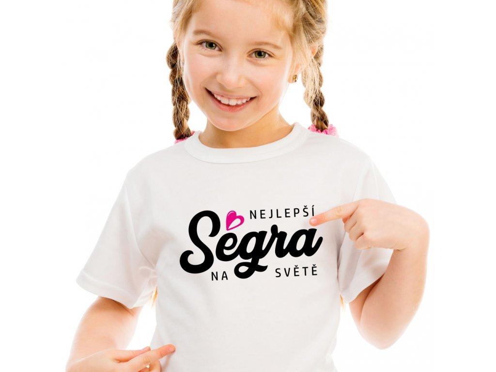 Dětské dívčí tričko nejlepší ségra na světě bílé