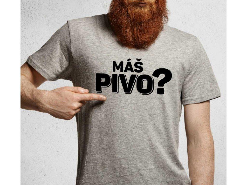 Pánské tričko pro pivaře s potiskem MÁŠ PIVO šedé 1