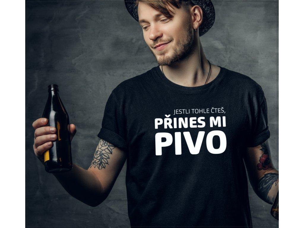 Tričko pro pivaře jestli tohle čteš přines mi pivo černé s bílým potiskem