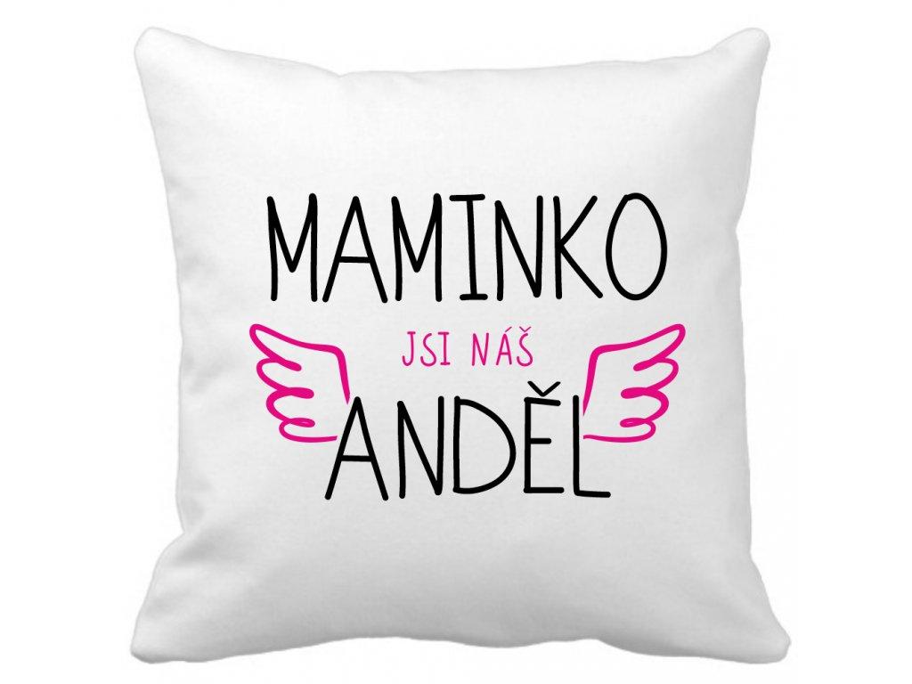 Polštářek bílý pro mámu s nápisem maminko jsi náš anděl