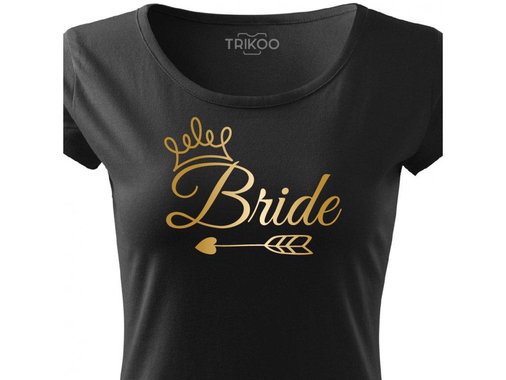 Dámské tričko na rozlučku se svobodou pro nevěstu BRIDE ELEGANT černé s korunkou zlatý potisk detail