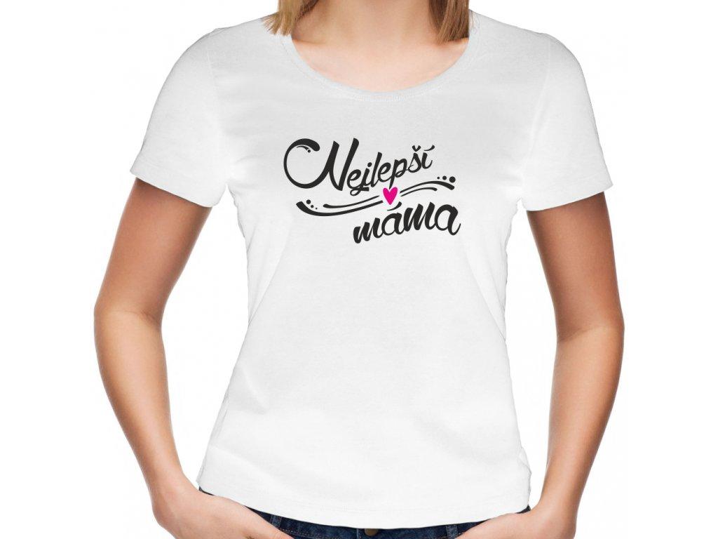 Dámské tričko pro maminku s potiskem Nejlepší máma Crazy Typo bílé 1
