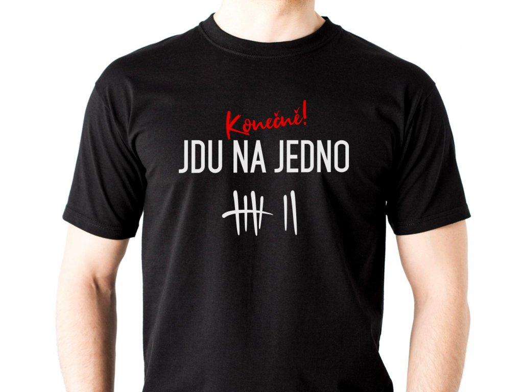 Pánské tričko s potiskem a nápisem Konečně JDU NA JEDNO pivo černé oprava
