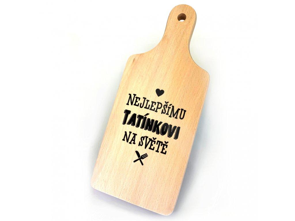 Dřevěné prkénko s potiskem nejlepšímu tatínkovi na světě