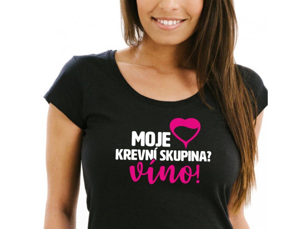 Dámské tričko Moje krevní skupina Víno černé