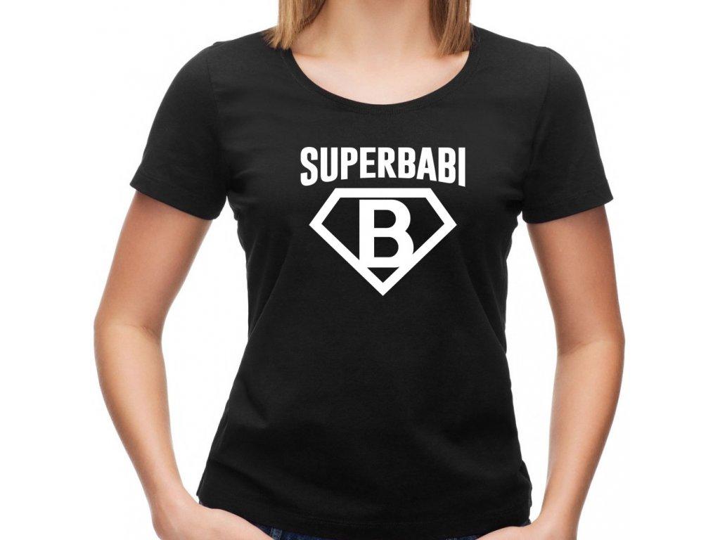 dámské tričko pro babičku s potiskem SUPER BABI černé bílý potisk