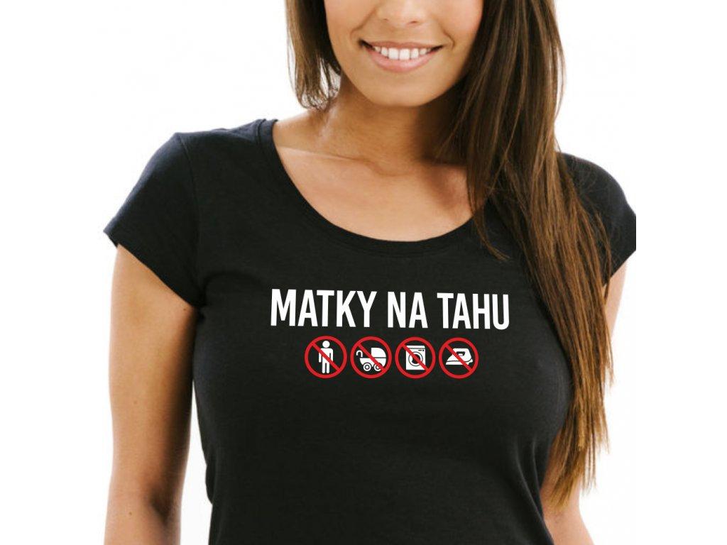 Dámské vtipné tričko MATKY na Tahu se symboly černé