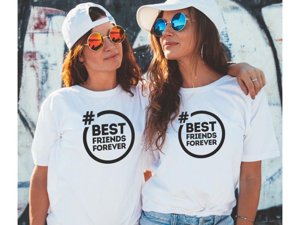 Trička pro kamarádky BFF Best Friends Forever Hashtag bílé