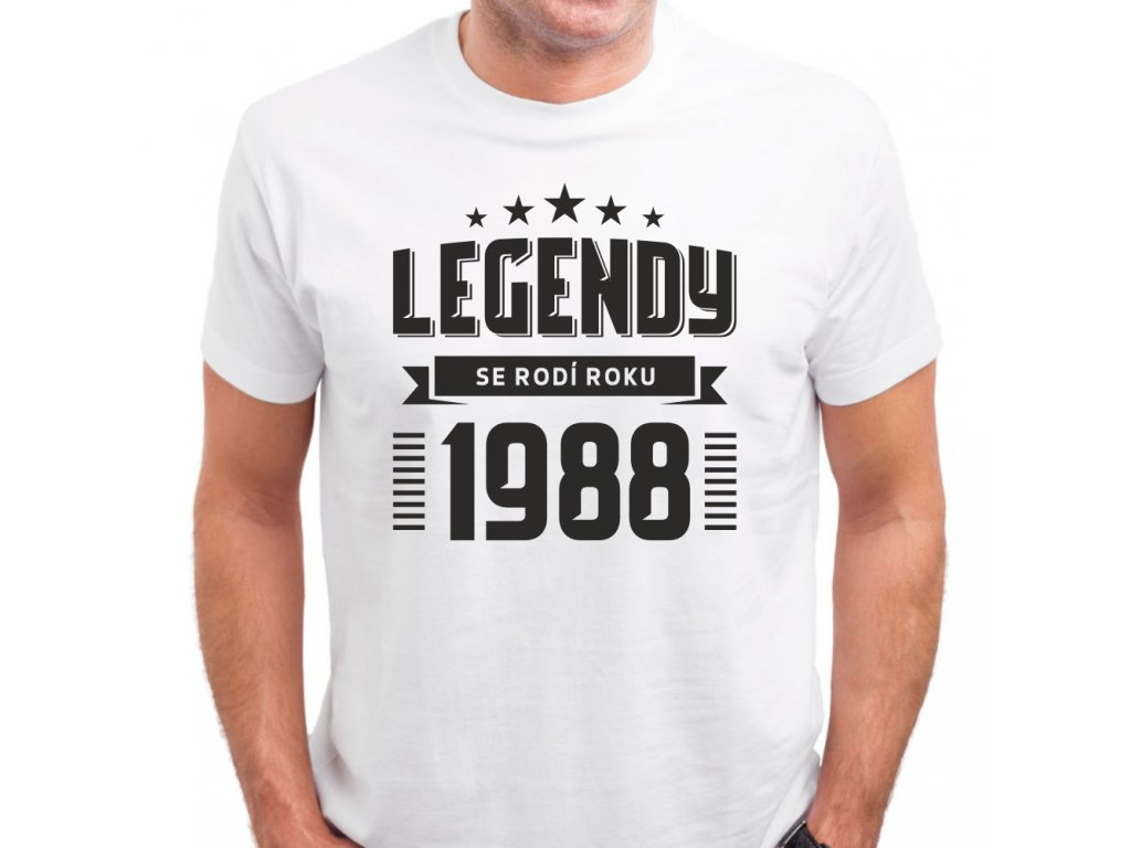 Pánské tričko zrození legendy rok narození bílé k narozeninám