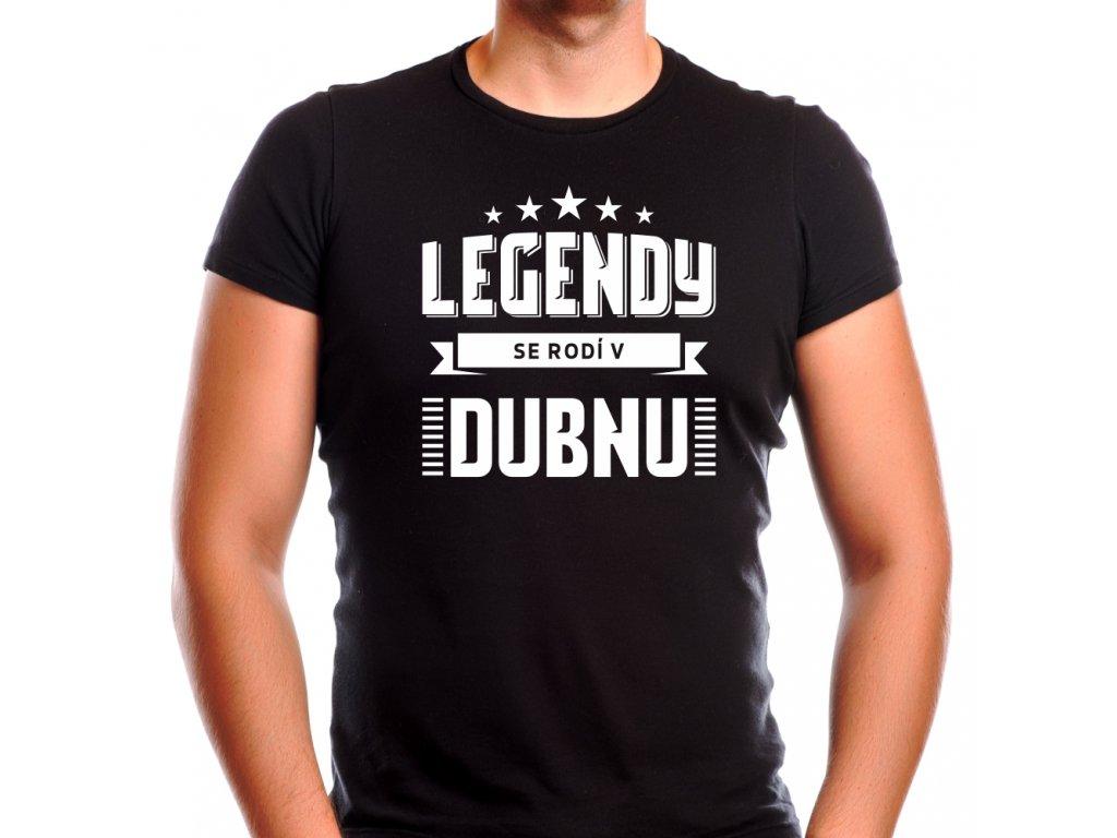 Pánské narozeninové tričko legendy se rodí v dubnu černé