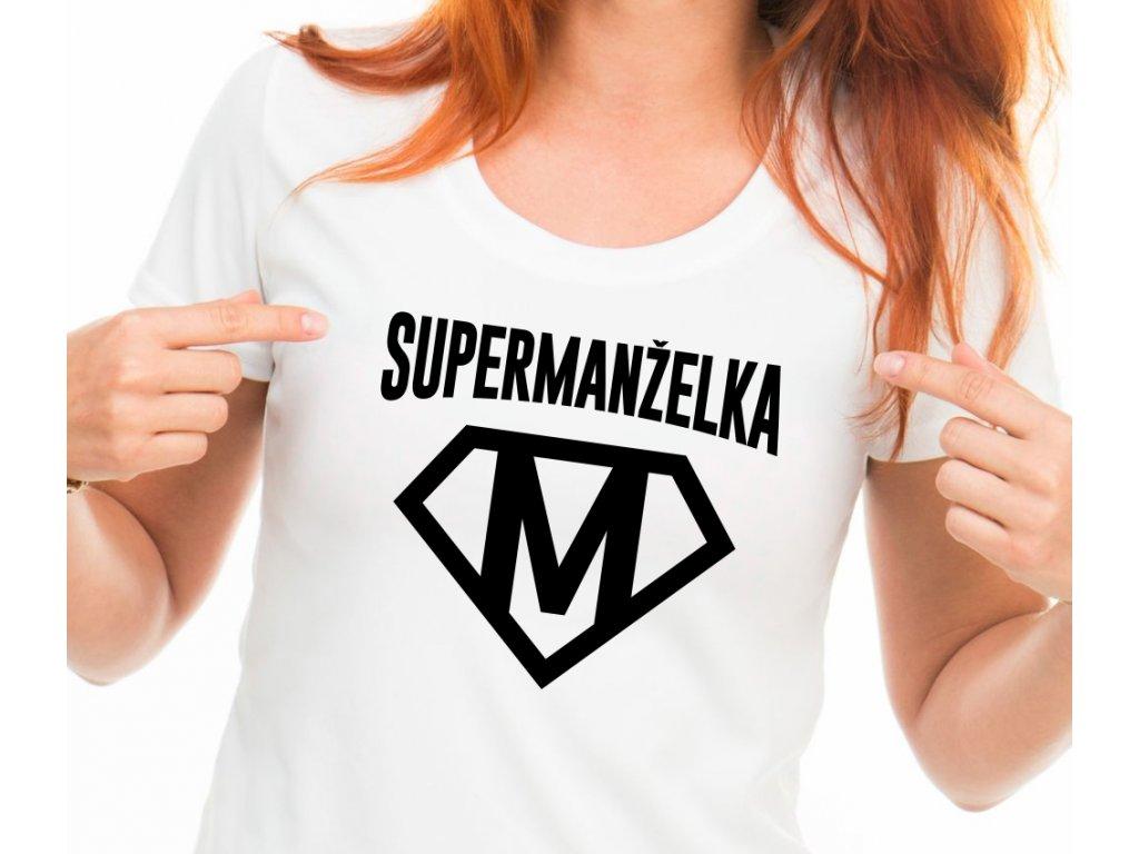 Dámské tričko SUPER MANŽELKA bílé