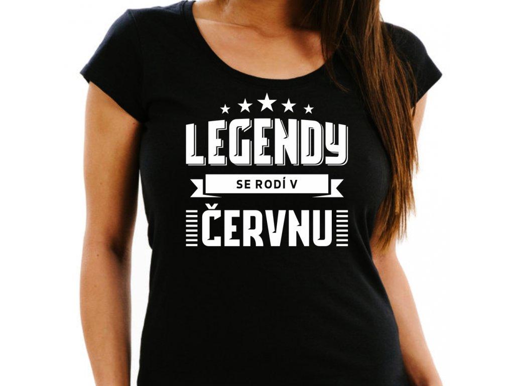 Dámské narozeninové tričko legendy se rodí v červnu černé