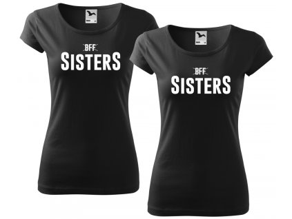 Trička pro kamarádky BFF SisterS HIGH černé bílý potisk
