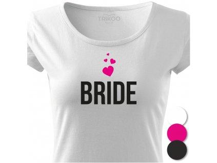Dámské tričko na rozlučku se svobodou Nevěsta BRIDE CLASSIC bílé detail