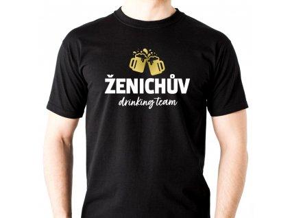 Pánské tričko na rozlučku se svobodou Ženichův drinking team s půllitry černé