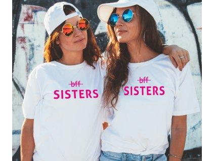 Trička pro kamarádky BFF Sisters WIDE růžové