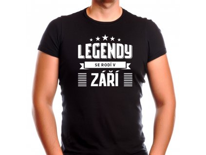 Pánské narozeninové tričko legendy se rodí v září černé
