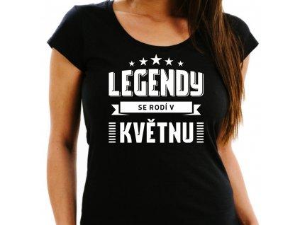 Dámské narozeninové tričko legendy se rodí v květnu černé