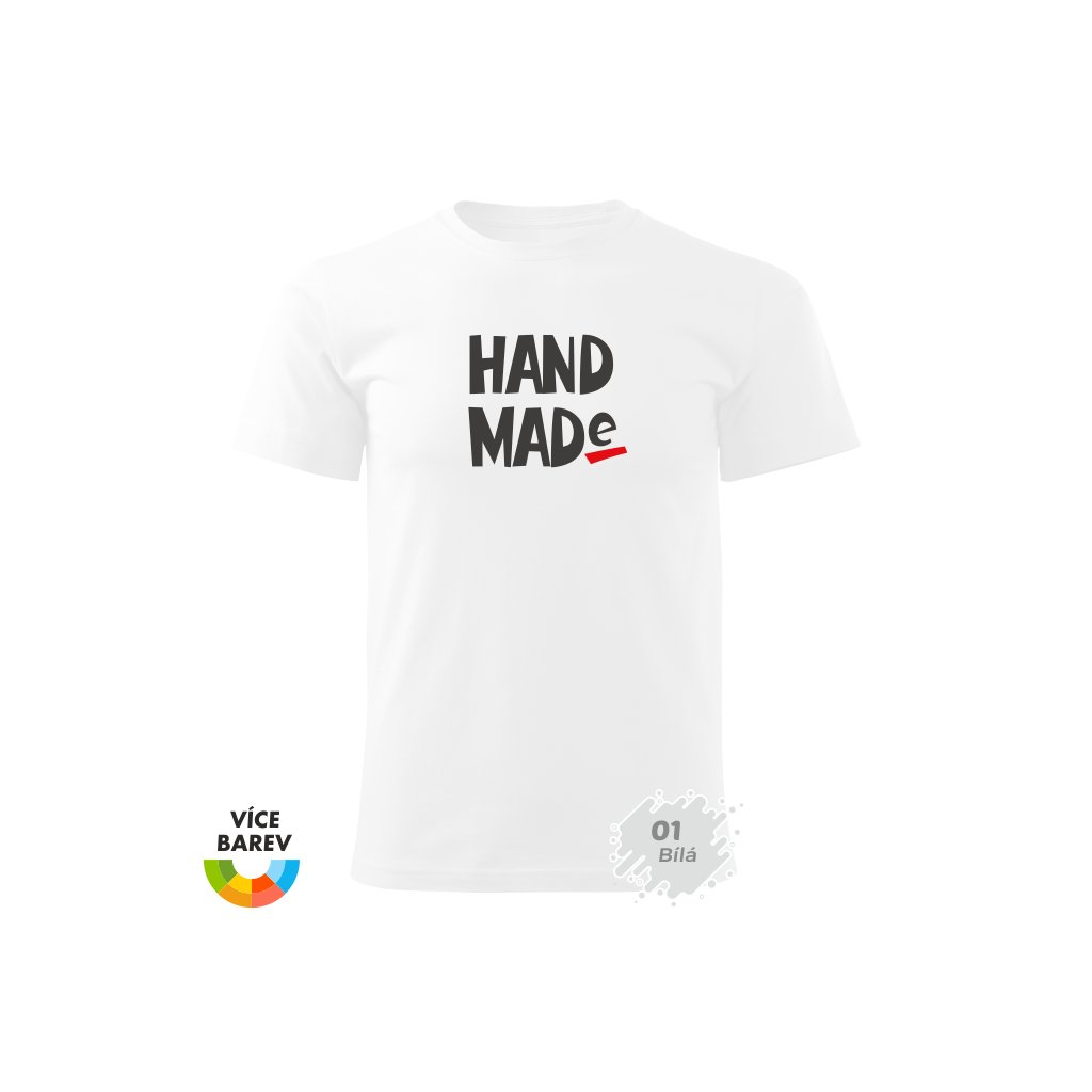 Pánské tričko - Hand Made - s potiskem - dárkové - bílá