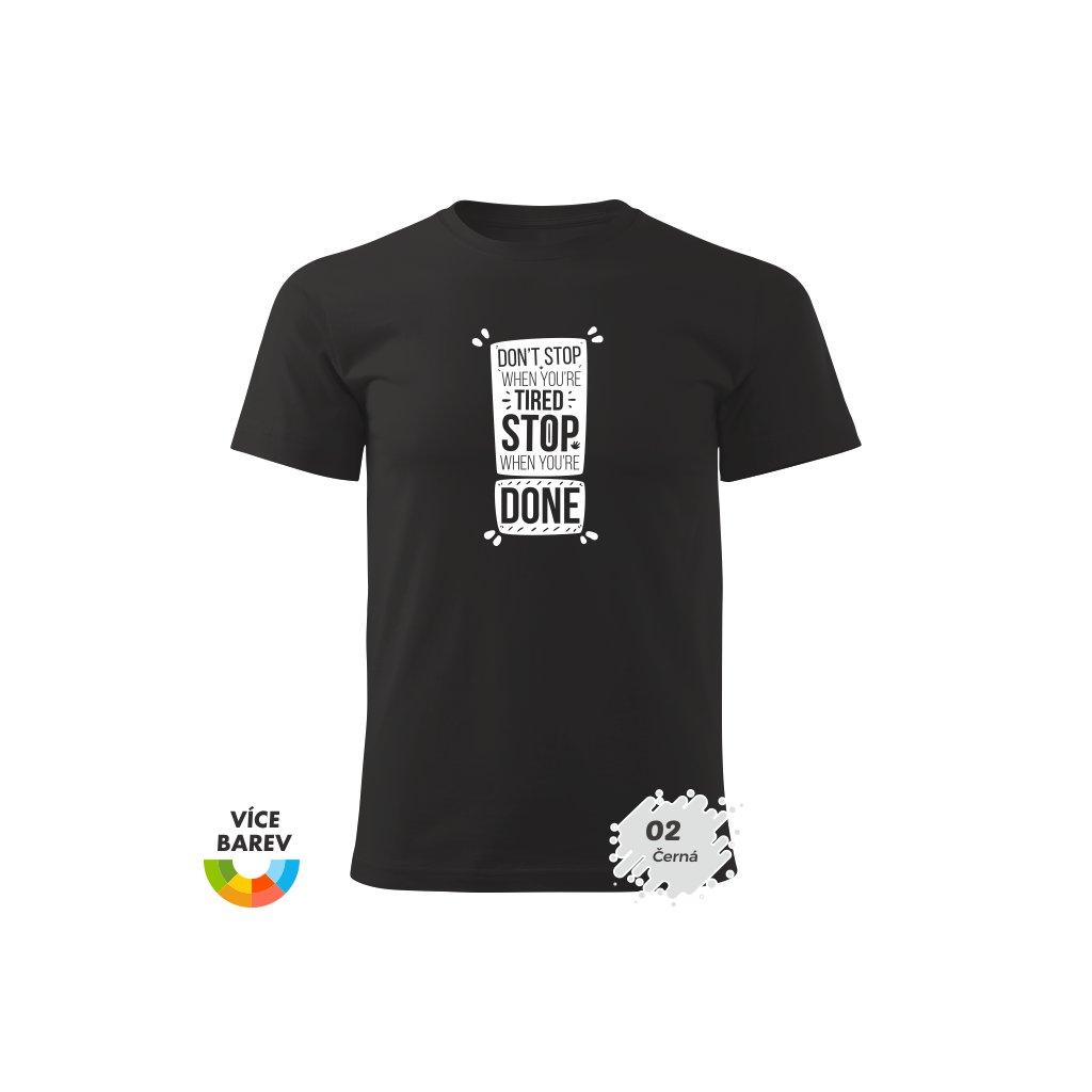 Pánské tričko - nezastavuj -  - s potiskem - dárkové - černá