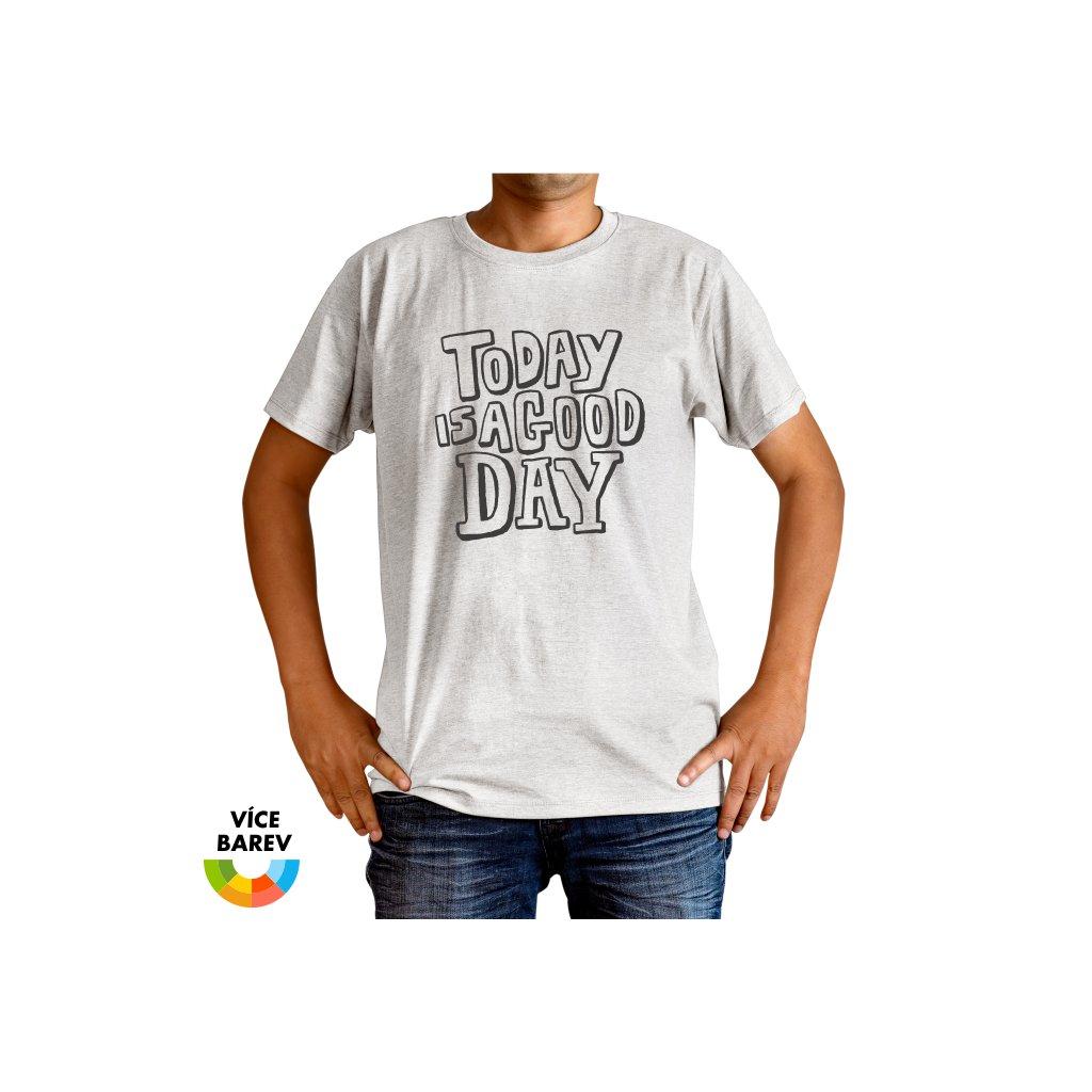 Pánské tričko - Perfektní den - s potiskem - dárkové - bílá