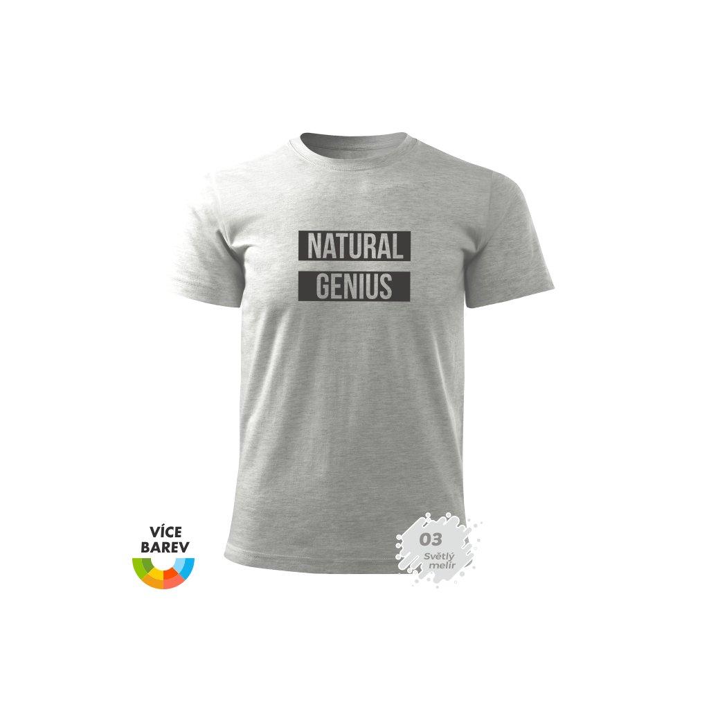 Pánské tričko - Přirozený genius - s potiskem - dárkové - melír