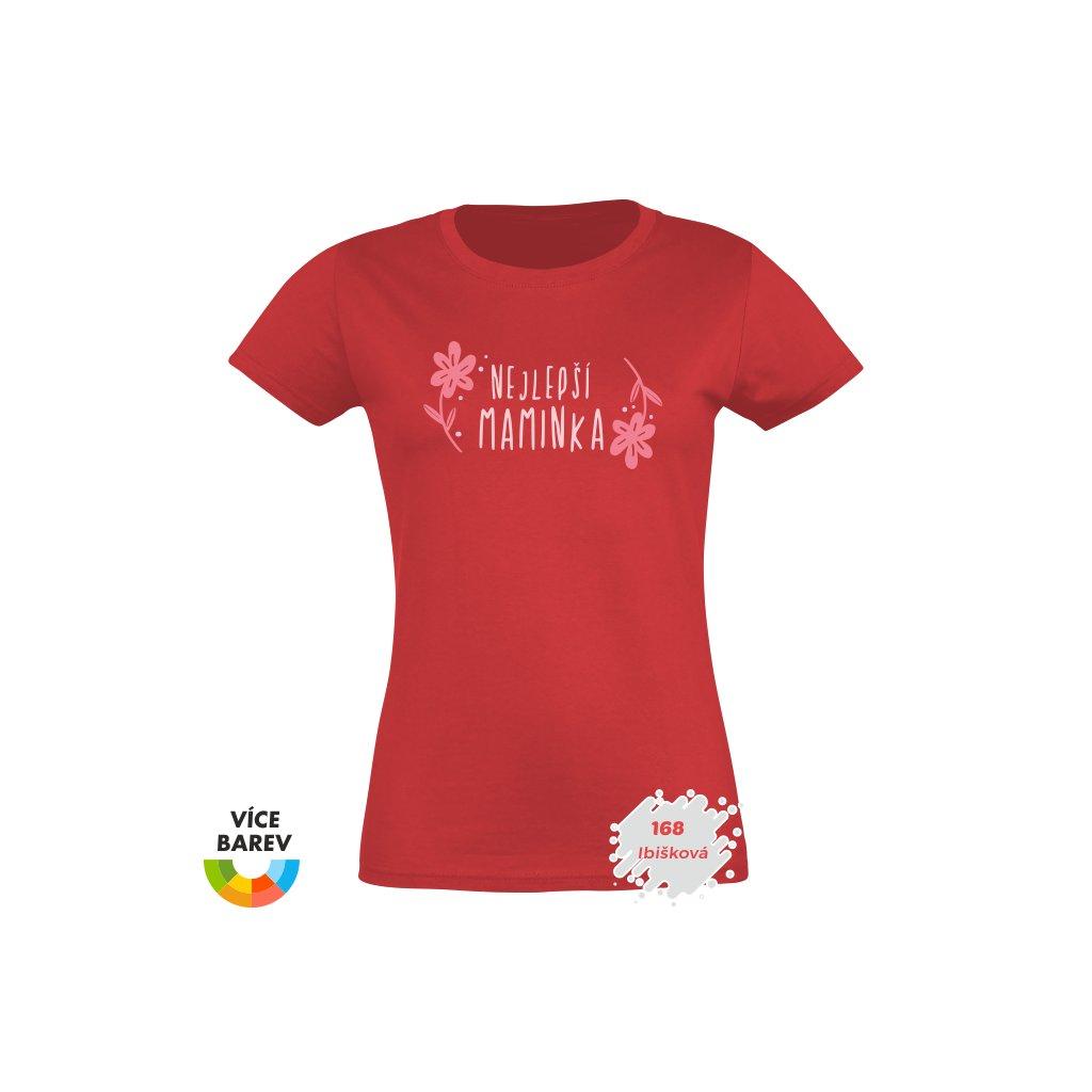 dámské tričko s potiskem Nejlepší maminka - malinová - dárkové - Trikoto