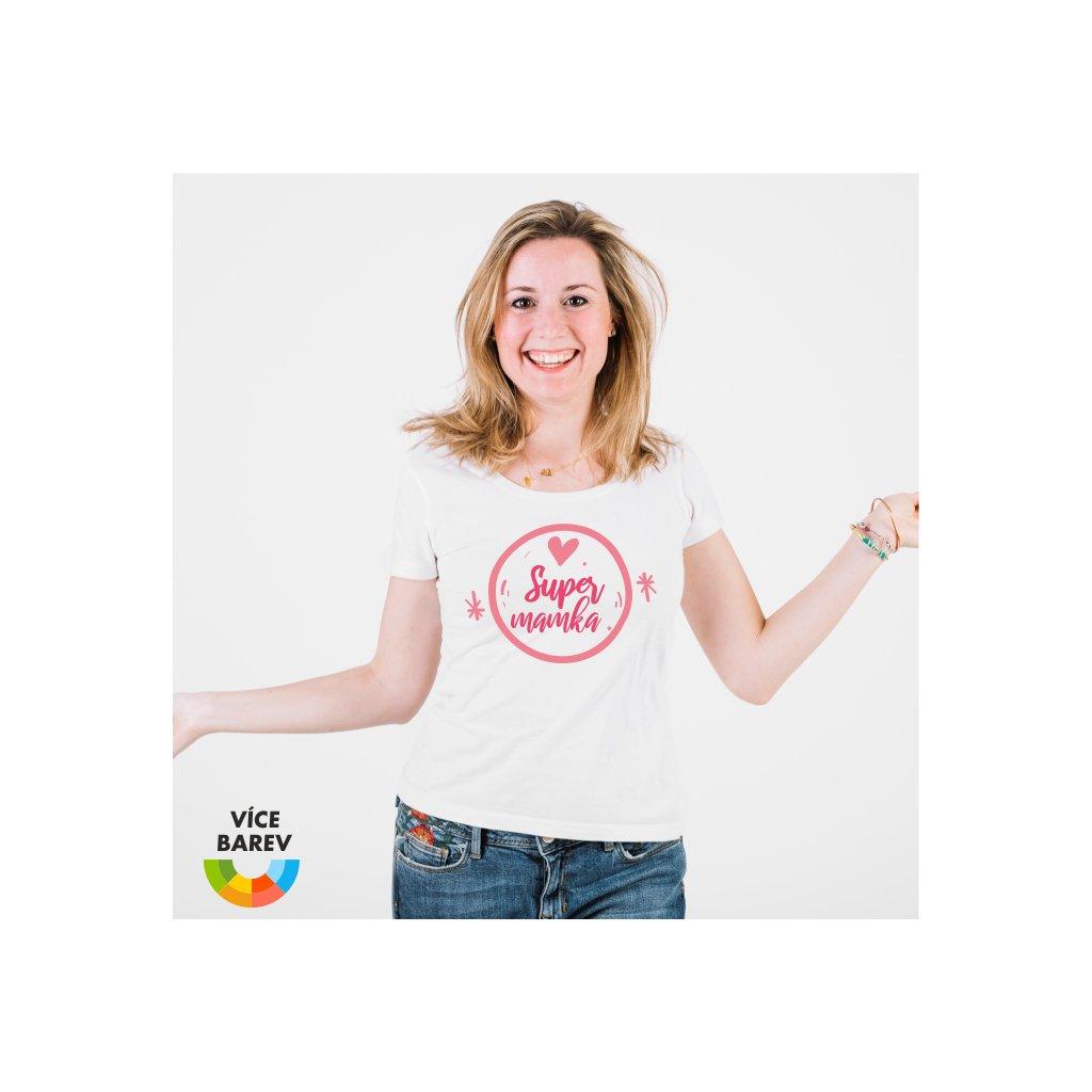 Dámské tričko s potiskem - Super mamka - bílá - dárkové - Trikoto