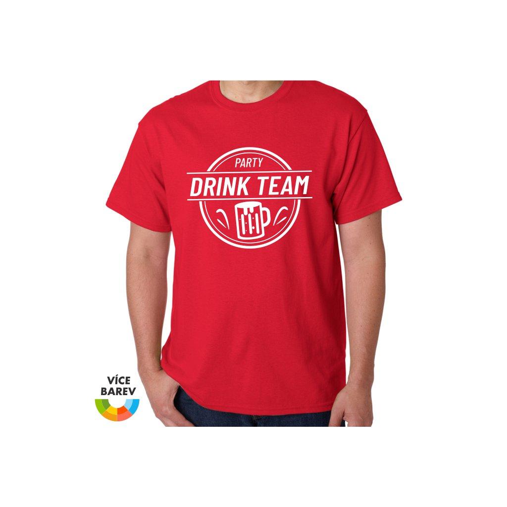 Trikoto - Rozlučka - Drink Team - pánské tričko