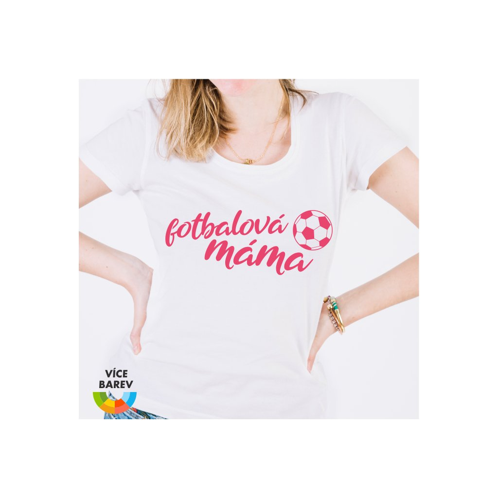 Dámské tričko - Fotbalová máma