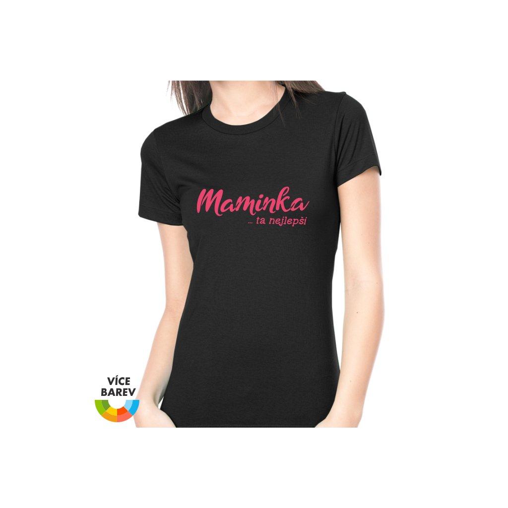 Dámské tričko - Maminka …ta nejlepší