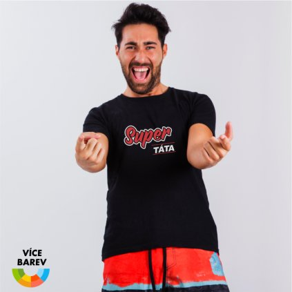 Pánské tričko - Super táta - s potiskem - dárkové - černá