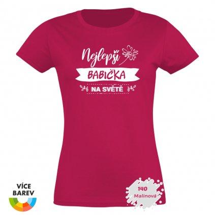 dámské tričko s potiskem Nejlepší babička na světě - malinová - dárkové - Trikoto