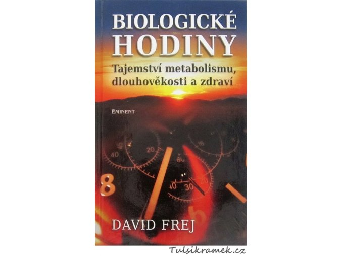 MUDr.FREJ: BIOLOGICKÉ HODINY