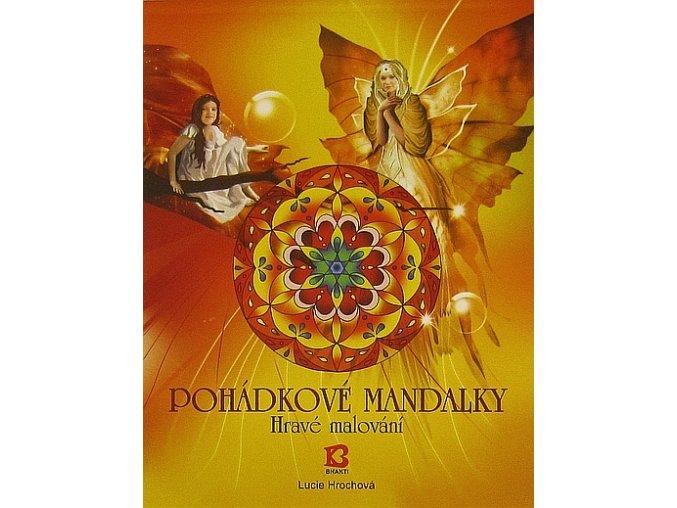 MANDALY - POHÁDKOVÉ MANDALKY L.HROCHOVÁ